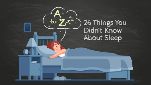Article Image: a-to-zzz-26-things-you-didnt-know-about-sleep